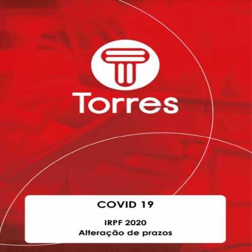 COVID-19: IRPF 2020 - Alteração de Prazos