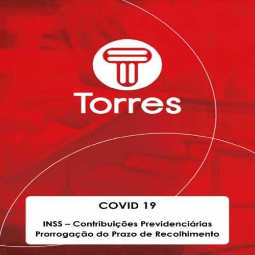 COVID-19: INSS - Contribuições Previdenciárias Prorrogação do Prazo de Recolhimento
